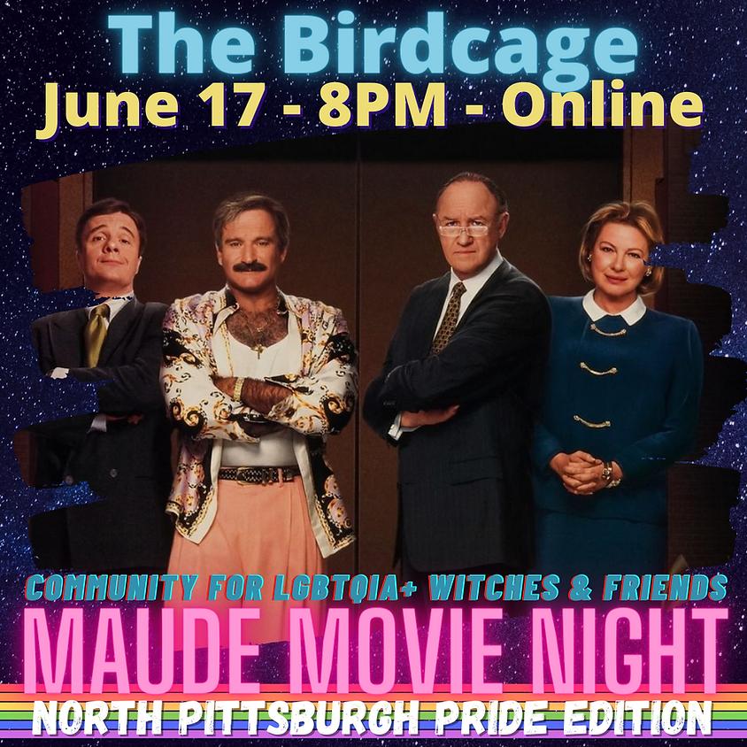 North Pgh Pride - Maude Movie Night - The Birdcage