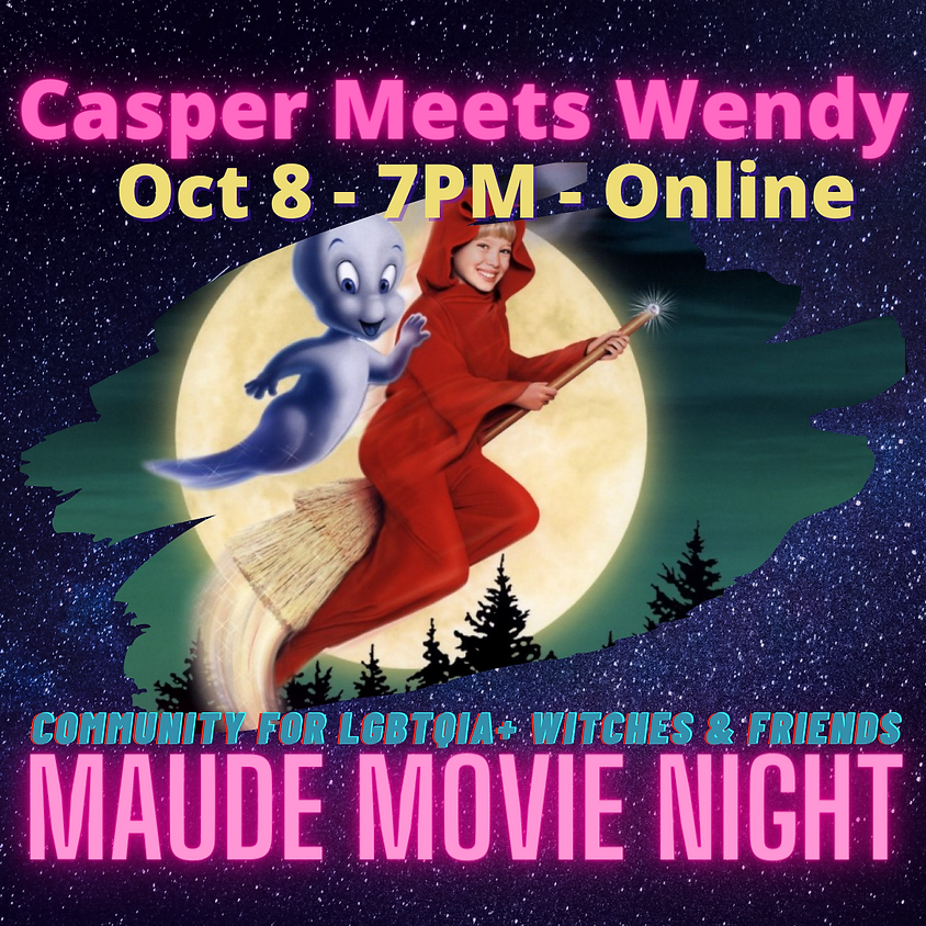 Maude Movie Night - Casper Meets Wendy