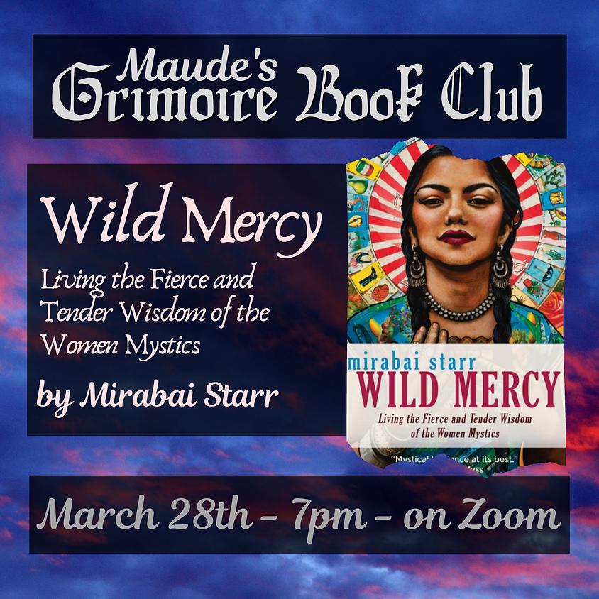Grimoire Book Club - Wild Mercy