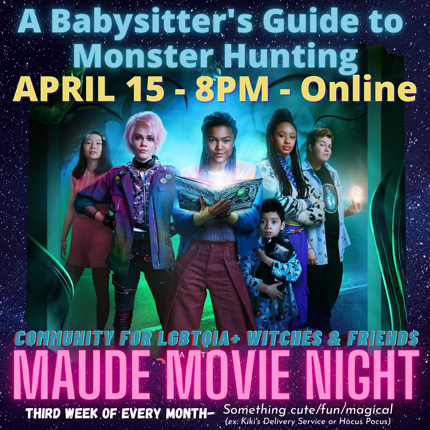 Maude Movie Night - A Babysitter's Guide to Monster Hunting