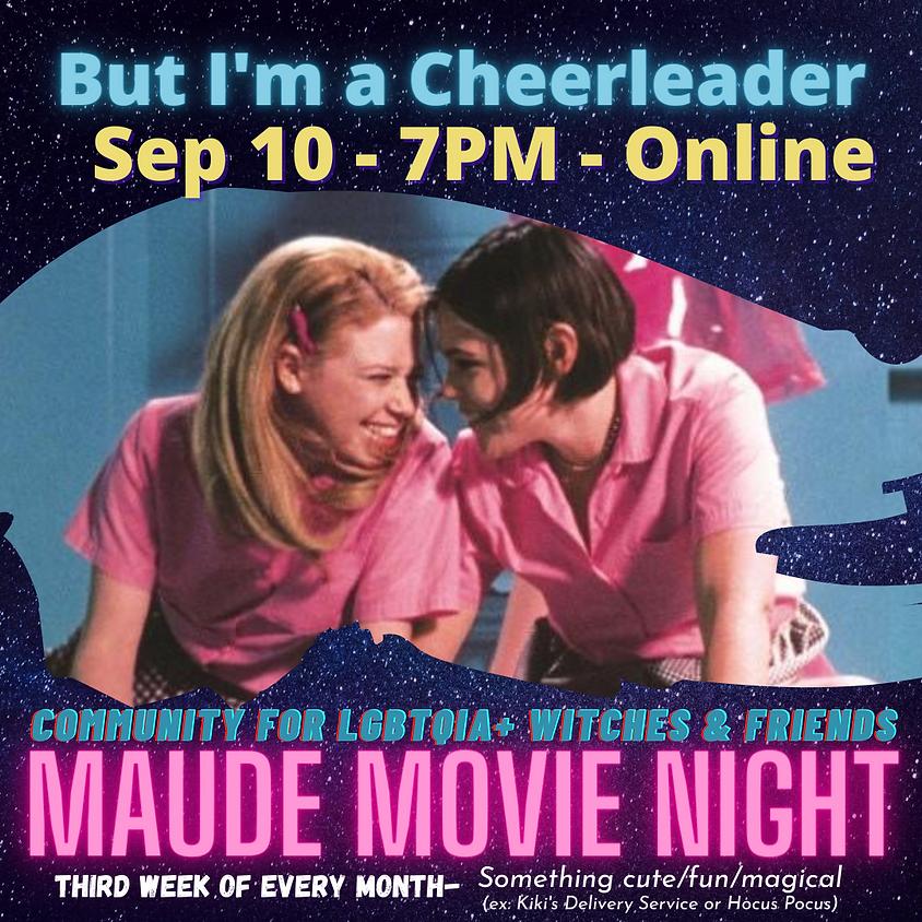 Maude Movie Night - But I'm a Cheerleader