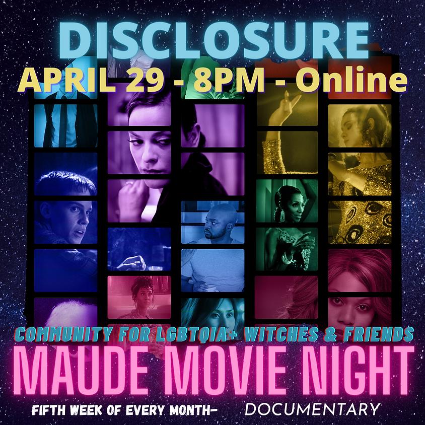 Maude Movie Night - Disclosure