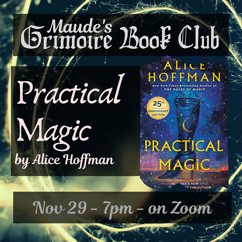 Grimoire Book Club - Practical Magic by Alice Hoffman