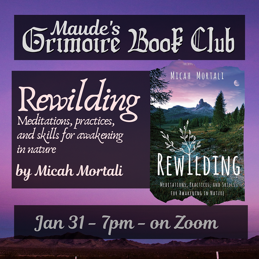 Grimoire Book Club - Rewilding