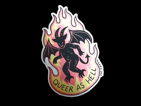 Queer As Hell Sticker