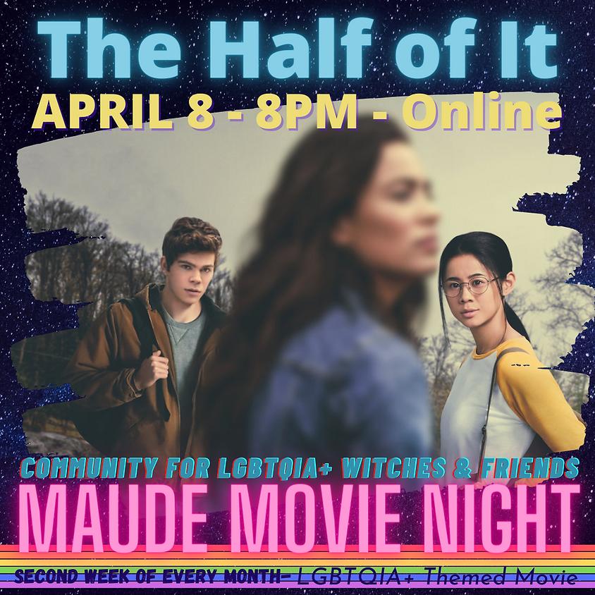 Maude Movie Night - The Half Of It