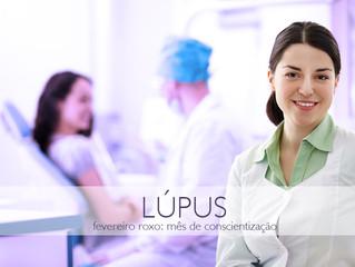 Lúpus Eritematoso Sistêmico - LES - Um dos temas do Fevereiro Roxo