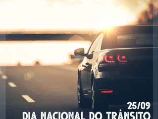 Dia Nacional do Trânsito - Trânsito seguro é você quem faz!