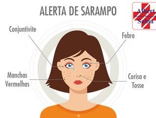 Alerta de Sarampo - Procure uma sala de vacina e previna-se!