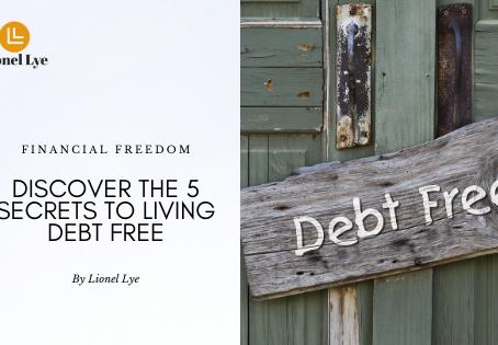 Discover The 5 Secrets To Living Debt Free