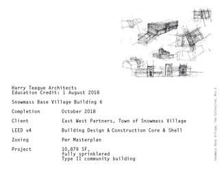Snowmass Base Village Building 6- Education Module