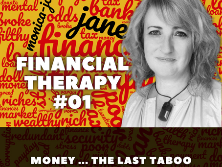 Financial Therapy - Money ... the last taboo