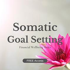 Somatic Goal Setting