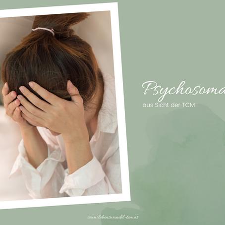 Psychosomatik aus Sicht der TCM