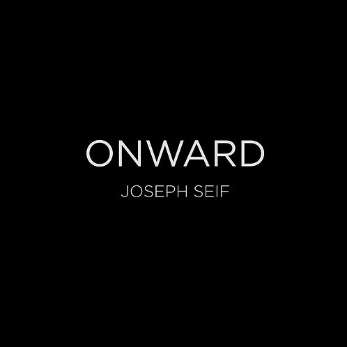 ONWARD by Joseph Seif - Signed Edition