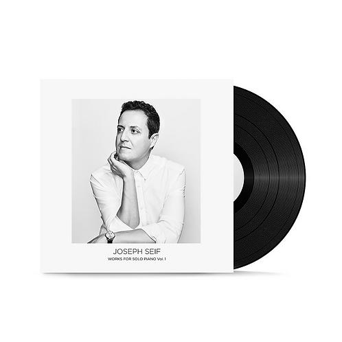 Joseph Seif: Works for Solo Piano, Vol.1 (Vinyl LP)