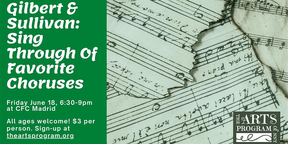 Gilbert & Sullivan: Sing Through Of Favorite Choruses