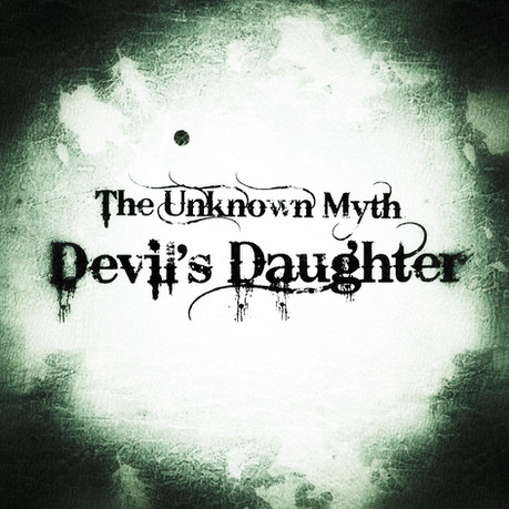 The Unknown Myth: Devil's Daughter is the name of my upcoming game