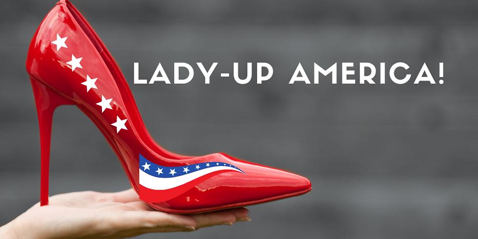 Lady Up America! TOUR - NASHVILLE