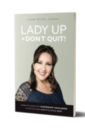 Lady Up and Don't Quit Book