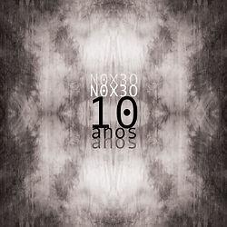 N0X3O 10 ANOS