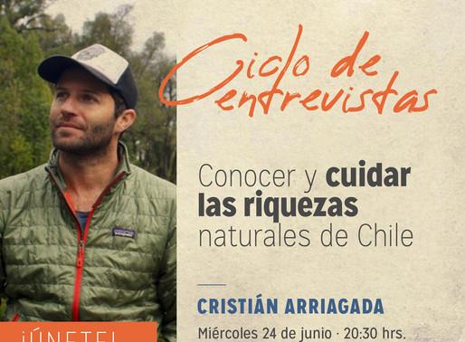 """Cristián Arriagada: """"La mejor manera de entender la naturaleza es en un estado contemplativo"""""""