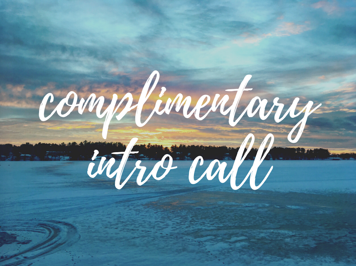 Complimentary Introduction Call