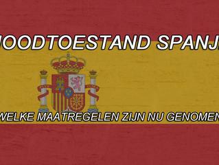 NOODTOESTAND MAATREGELEN SPANJE