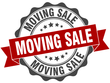 Moving Out Sale - Get the best deals now! Until September 3rd.