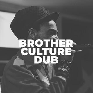 brother culture dub.jpg