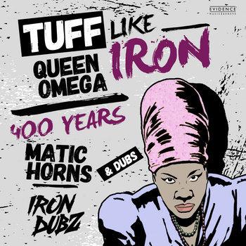 Tuff Like Iron - Iron Dubz