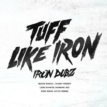 Iron Dubz - Tuff Like Iron (Album)
