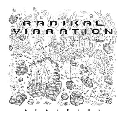 Radikal Vibration - Abaddown