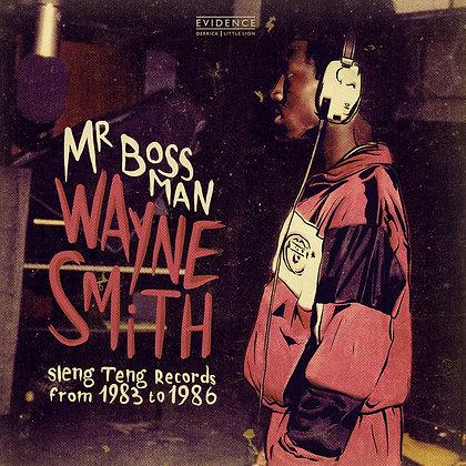Wayne Smith - Mr Bossman