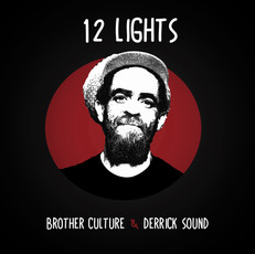 Brother Culture & Derrick Sound