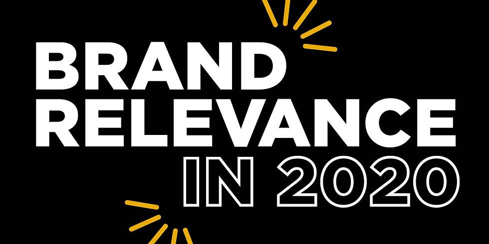 Brand relevance - merkevarens fremtid
