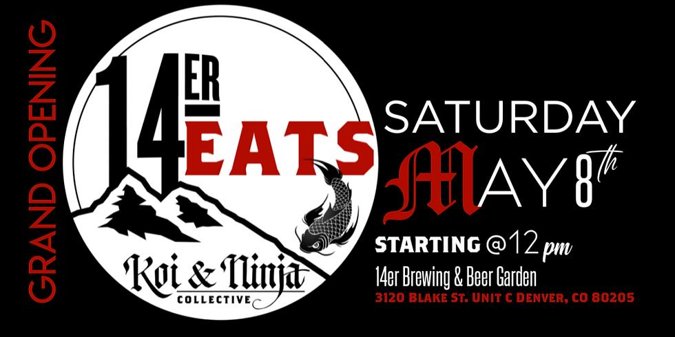 14er EATS-A Koi & Ninja Collective Grand Opening