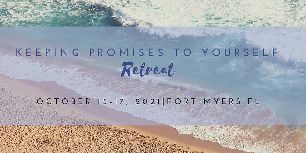 Keeping Promises to Yourself Retreat