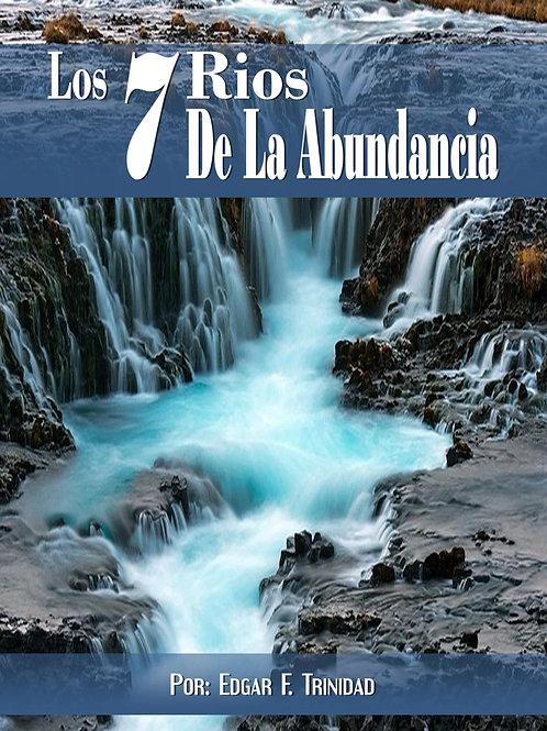 Los 7 Rios De La Abundancia