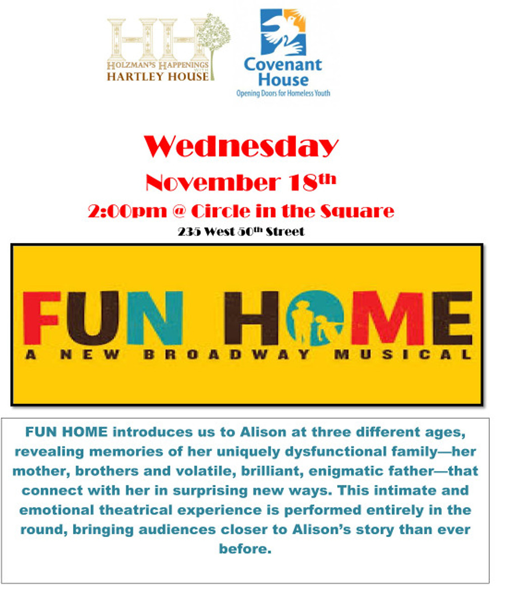 FUN HOME - Holzman's Happening-Covenant House