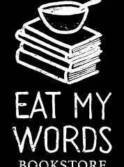 OUR BOOKS ARE NOW AVAILABLE FOR PURCHASE @ EAT MY WORDS BOOKSTORE