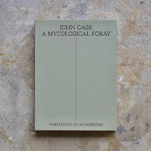 A MYCOLOGICAL FORAY by John Cage