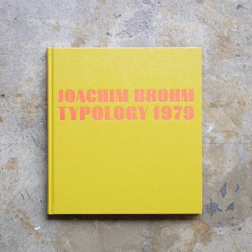 TYPOLOGY 1979 by Joachim Brohm