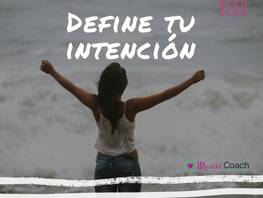 Define tu intención