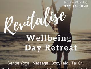 REVITALISE - Wellbeing Day Retreat Westmeston (nr Lewes/Ditchling)   Saturday June 16 2018