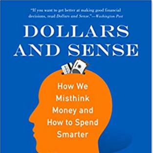 Dollars And Sense by Dan Ariely and Jeff Kreisler