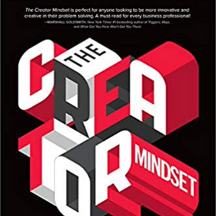 The Creator Mindset: 92 Tools to Unlock the Secrets to Innovation, Growth, and Sustainability by Nir Bashan