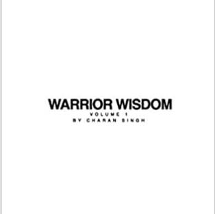Warrior Wisdom Vol. 1 by Charan Singh