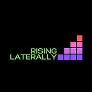Rising Laterally Podcast
