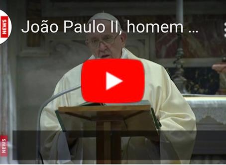 João Paulo II, homem de oração, proximidade e justiça